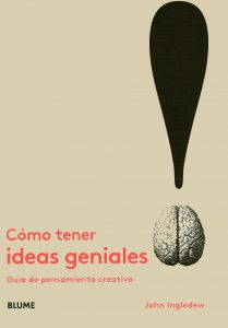 Como tener ideas geniales
