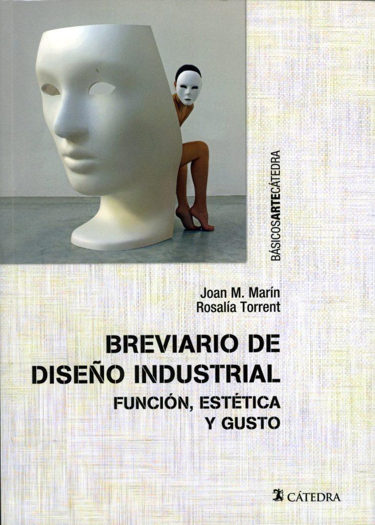 Breviario de dise o industrial funci n est tica y gusto - Libros diseno industrial ...