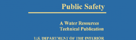 Dams and Public Safety (open access book). Bureau of Reclamation