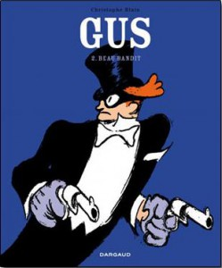 Gus, Christophe Blain (Bandido guapo)