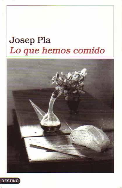 Lo que hemos comido, Josep Pla