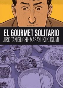 El gourmet solitario, Jiro Taniguchi y Masayuki Kusumi