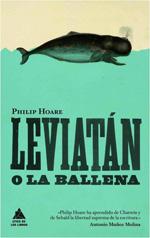 Leviatán o la ballena, de Philip Hoare