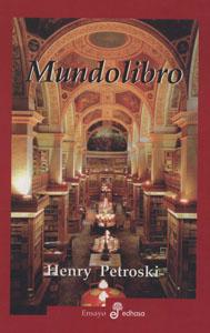 Mundolibro, Henry Petroski