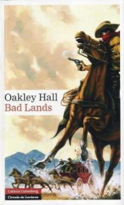 Bad Lands. Oakley Hall