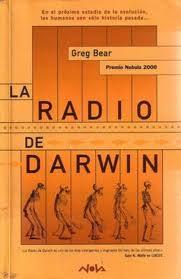 La radio de Darwin, Greg Bear