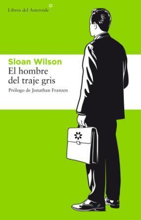 El hombre del traje gris, de Sloan Wilson