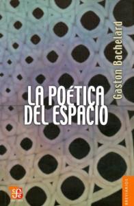 Poética del espacio (cub. FCE 2009)