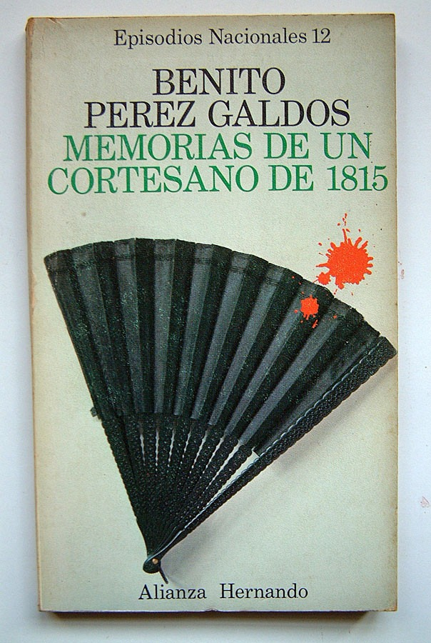 memorias-de-un-cortesano-de-1815-benito-perez-galdos-589701-MLA20395876020_082015-F