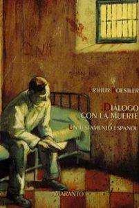 Dialogo con la muerte - un testamento español (cub Amaranto)