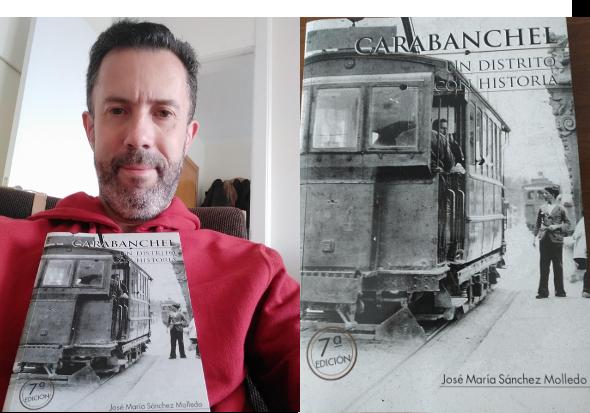 """Raúl nos lleva a """"Carabanchel: un distrito con historia"""" de J.M. Sánchez Molledo"""
