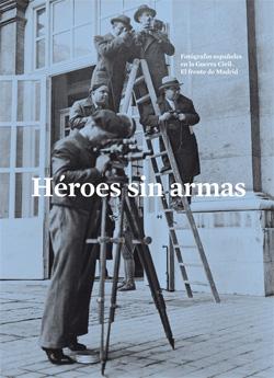 Heroes sin armas
