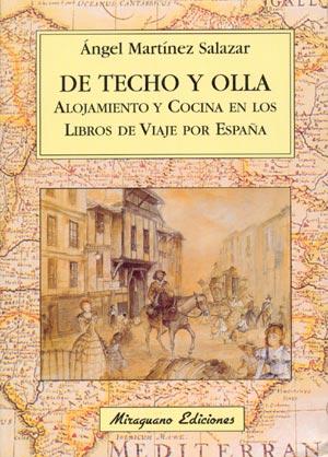 Cubierta de De techo y olla, alojamiento y cocina en los libros de viaje por España