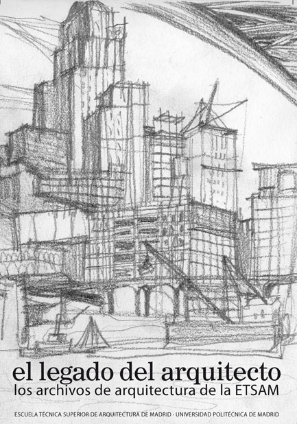 Exposición El legado del arquitecto, ETSAM