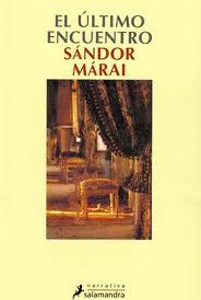 El último encuentro, Sándor Márai