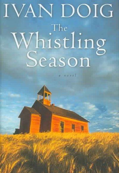 The Whistling Season, Ivan Doig