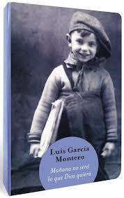 Cubierta de Mañana no será lo que Dios quiera, Luis García Montero
