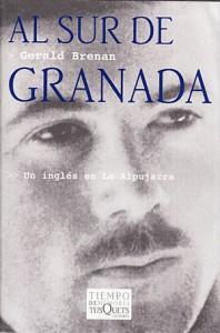 Cubierta de Al sur de Granada, Gerald Brenan