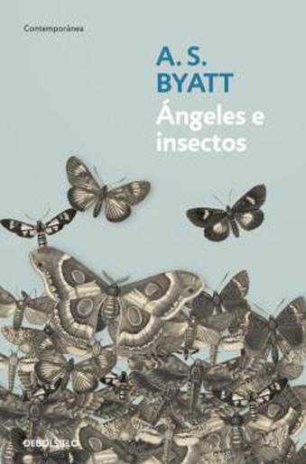 Cubierta de Ángeles e insectos, A.S. Byatt