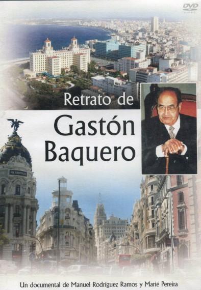 Retrato de Gastón Baquero. Documental