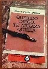Querido Diego, te abraza Quiela - Elena Poniatowska