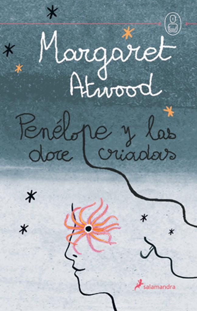 Cubierta de Penélope y las doce criadas, Margaret Atwood