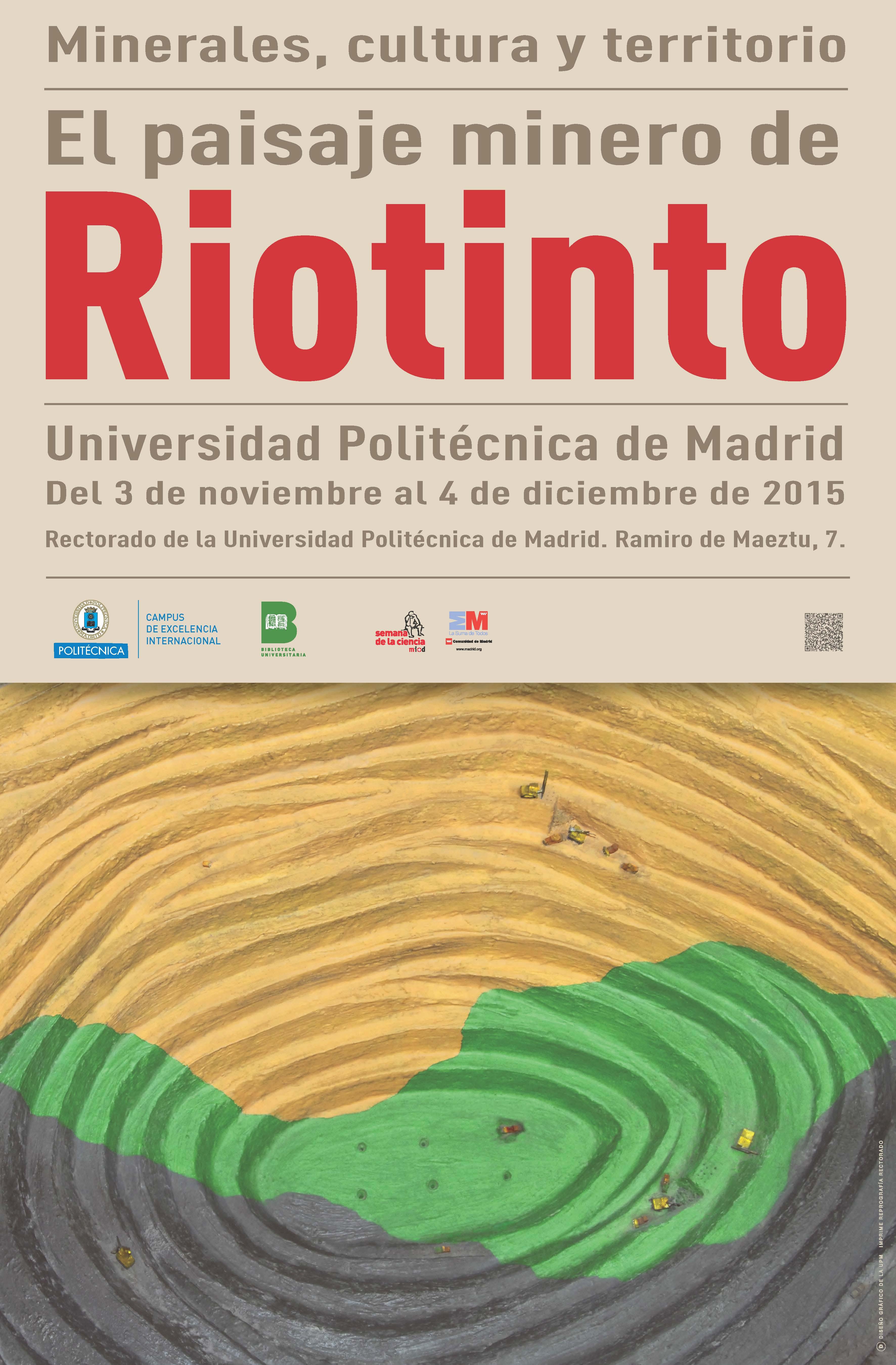 Cartel Exposición: El paisaje minero de Riotinto UPM
