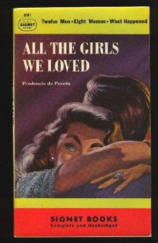 All the girls we loved, Prudencio de Pereda