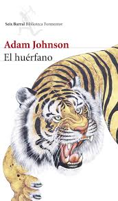 Cubierta de El huérfano, Adam Johnson