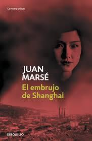 Cubierta de El embrujo de Shanghai, Juan Marsé