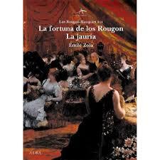 Cubierta de La fortuna de los Rougon / La jauría, Émile Zola