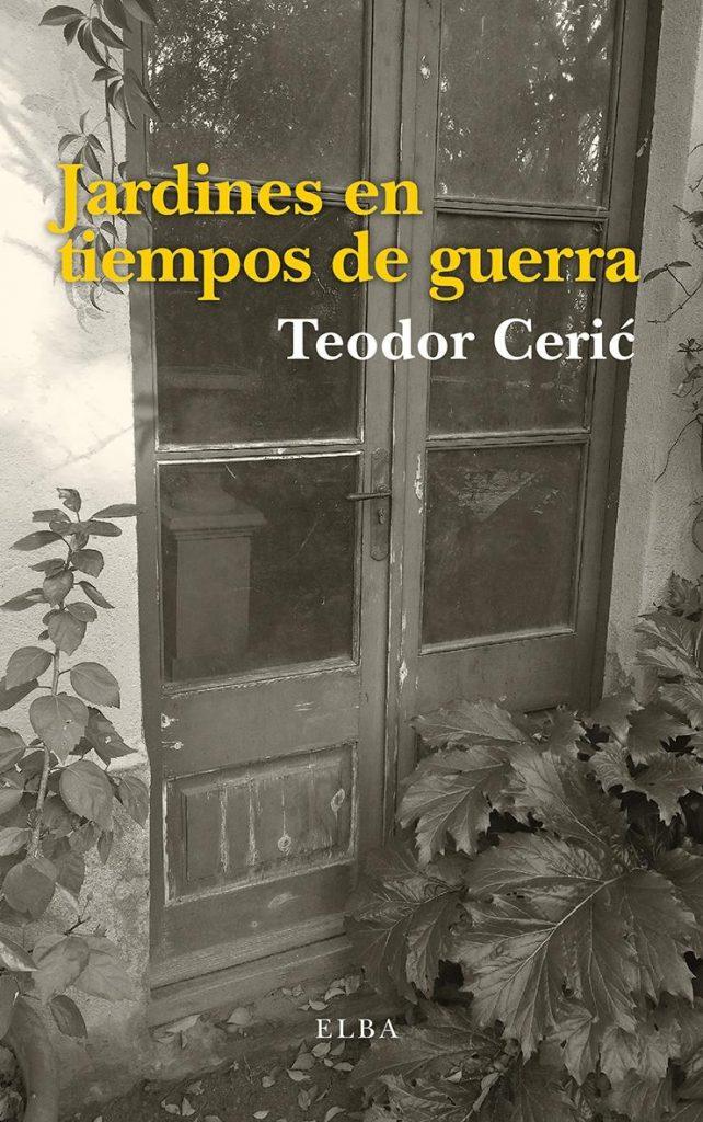 Cubierta de Jardines en tiempo de guerra, Teodor Ceric
