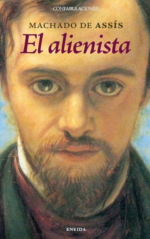 Cubierta de El alienista de Joaquim Machado de Assís
