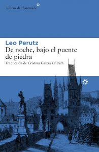 Cubierta de De noche, bajo el puente de piedra, Leo Perutz