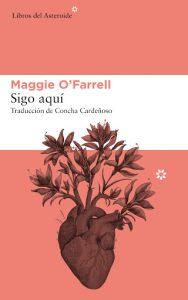 Cubierta de Sigo aquí, Maggie O'Farrell