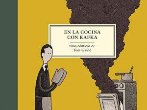 Cubierta de En la cocina con Kafka, Tom Gauld