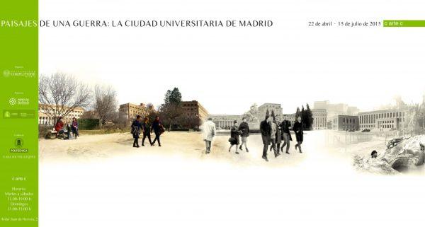Cartel Exposición Paisajes de una guerra: La Ciudad Universitaria de Madrid