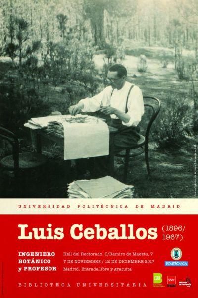 Cartel exposición Luis Ceballos (1896-1967) Ingeniero, botánico y profesor