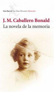Cubierta de Novela de la memoria, J.M. Caballero Bonald