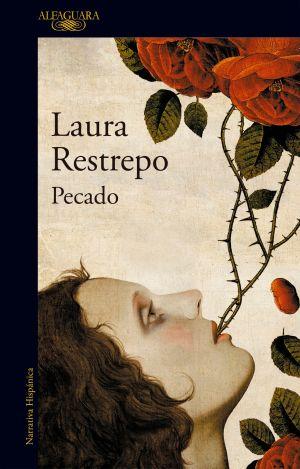 Cubierta de Pecado, Laura Restrepo