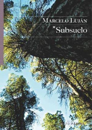 Cubierta de Subsuelo, de Marcelo Luján