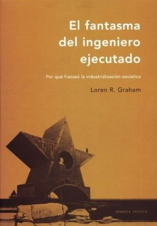 Cubierta de El fantasma del ingeniero ejecutado, Loren R. Graham