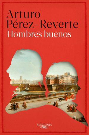 Cubierta de Hombres buenos, Arturo Pérez Reverte
