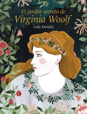 Cubierta de El jardín secreto de Virginia Woolf, Lady Desidia