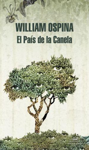 Cubierta de El país de la canela, William Ospina