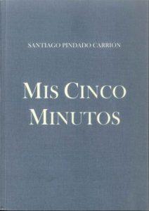 Cubierta de Mis cinco minutos, Santiago Pindado