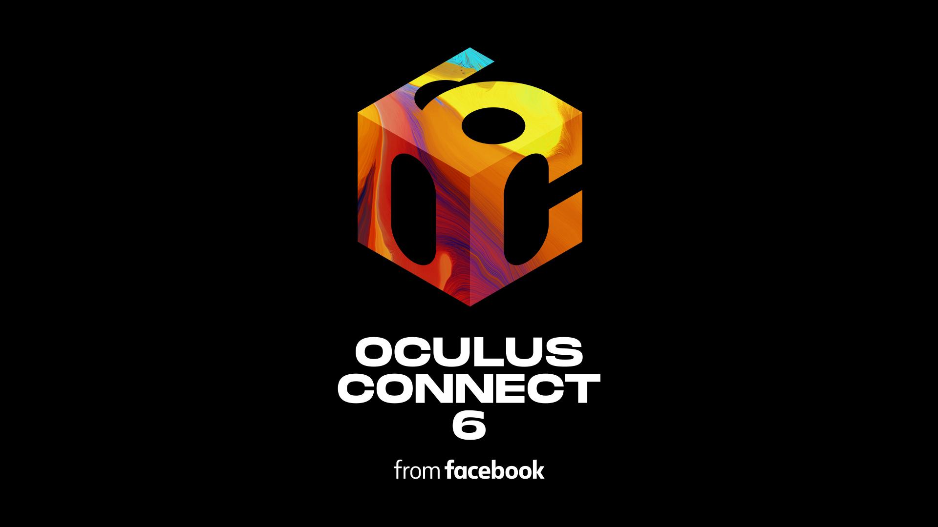 Oculus Connect 6. Todo lo que se viene