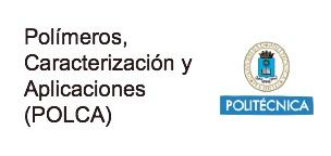 Polímeros, Caracterización y Aplicaciones (POLCA)
